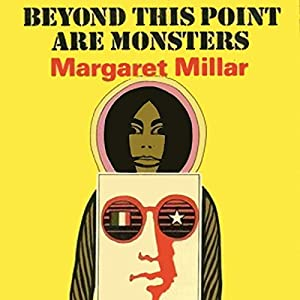 Beyond This Point Are Monsters Audiobook