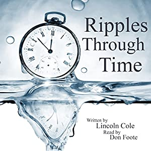 Ripples Through Time Audiobook