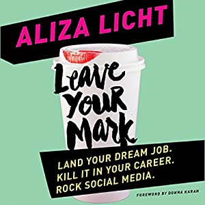 Leave Your Mark Audiobook