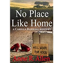 No Place Like Home: The Camilla Randall Mysteries Book