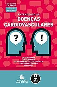 Entendendo as doenças cardiovasculares