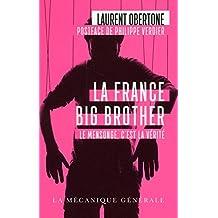 La France Big Brother: Le mensonge, c'est la vérité