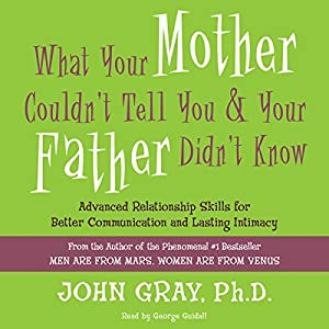 What Your Mother Couldn't Tell You and Your Father Didn't Know Hörbuch