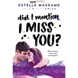 Did I Mention I Miss You? (Did I Mention I Love You (DIMILY), 3)