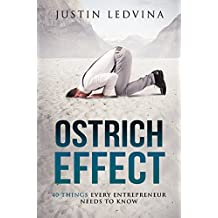 Ostrich Effect - 40 Things Every Entrepreneur Needs To Know