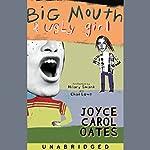 Big Mouth & Ugly Girl | Joyce Carol Oates