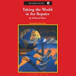 Taking the World in for Repairs | Richard Selzer