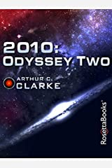 2010: Odyssey Two (Space Odyssey Series Book 2) Kindle Edition