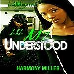 Lil Mz. Understood | Harmony Miller