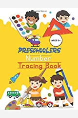Preschoolers Number Tracing Book: (Math Activity Book) Trace Numbers Practice Workbook for Pre K, Kindergarten and Kids Ages 3+ Paperback