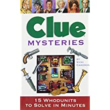 Clue Mysteries: 15 Whodunits To Solve In Minutes
