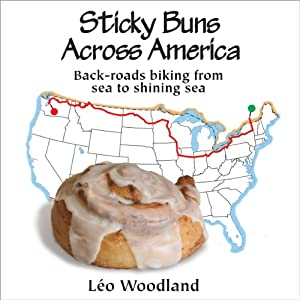 Sticky Buns Across America: Back-Roads Biking from Sea to Shining Sea Audiobook