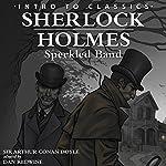 Sherlock Holmes - Speckled Band: Intro to Classics - Sherlock Holmes   Arthur Conan Doyle