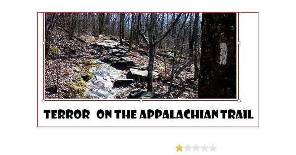 Terror On The Appalachian Trail