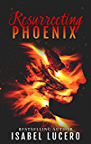Resurrecting Phoenix