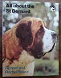 img - for All About the Saint Bernard book / textbook / text book