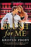 Blush for Me: A Fusion Novel