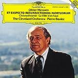 Messiaen: Et exspecto resurrectionem mortuorum; Chronochromie; La Ville d'en haut