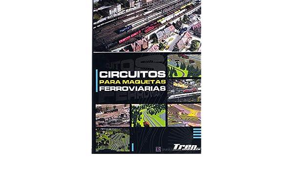Circuitos Para Maquetas Ferroviarias: Amazon.es: Enrique ...
