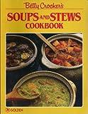 Betty Crocker Soups and Stews, Betty Crocker Editors, 0307099512