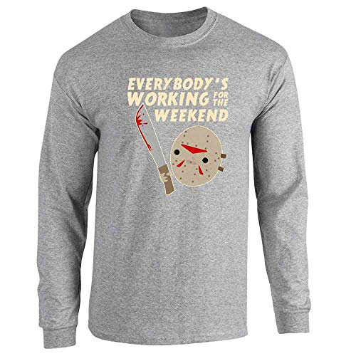 Everybody's Working for The Weekend Jason Sport Grey XL Long Sleeve T-Shirt ()