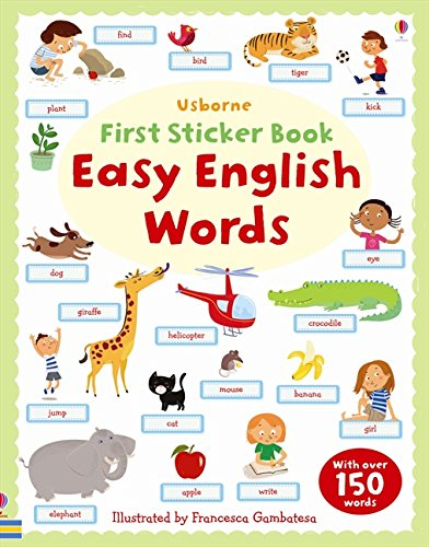 First Sticker Book: Easy English Words (First Sticker Books)