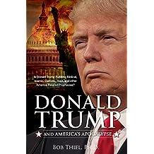 Donald Trump and America's Apocalypse