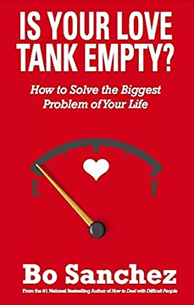 Is Your Love Tank Empty?: How to Solve the Biggest ...