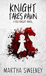 Knight Takes Pawn (Red Knight Book 1)