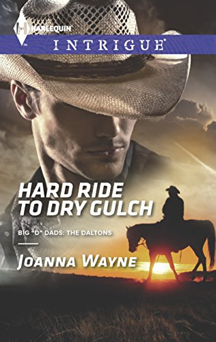 Hard Ride to Dry Gulch (Big 'D' Dads: The - D Daltons Dads Big The