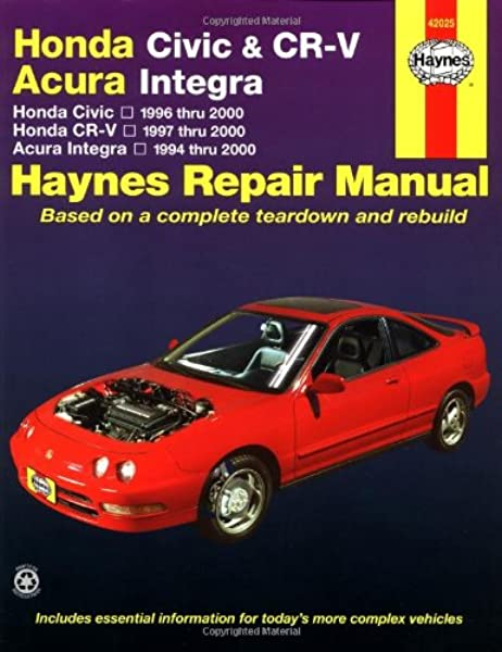 honda civic 1996 2000 honda cr v 1997 2000 acura integra 1994 2000 haynes automotive repair manual larry warren alan ahlstrand john h haynes 0038345420252 amazon com books honda civic 1996 2000 honda cr v 1997