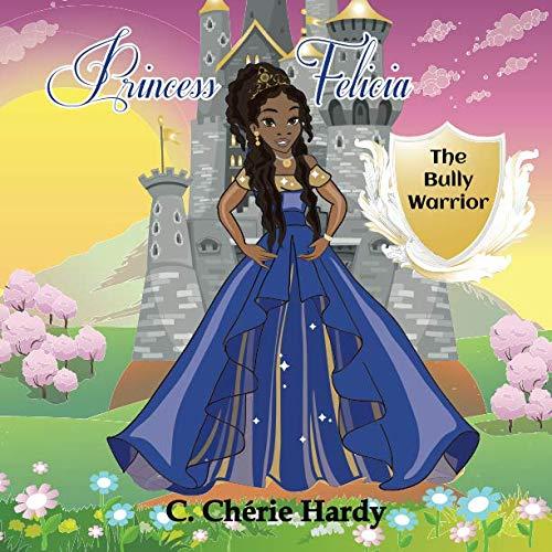 Princess Felicia: The Bully Warrior -
