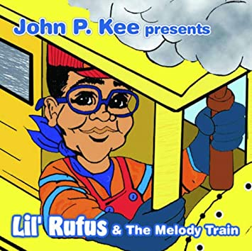 John P. Kee Presents Lil Rufus & The Melody Train