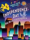 Independence Day / Dia de la Independencia (Little Jamie Books: Celebrate With Me) (Spanish Edition) (Little Jamie Books: Celebrate With Me / Un libro: Celebra conmigo) (Spanish and English Edition)