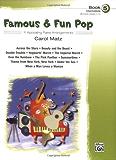 Famous & Fun Pop, Book 5 (Intermediate): 11 Appealing Piano Arrangements