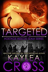 Targeted (Hostage Rescue Team Series Book 2)