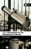 Kant's 'Groundwork for the Metaphysics of Morals' : A Reader's Guide, Guyer, Paul and Guyer, 0826484549
