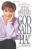 """God Said, """"Ha!"""", Julia Sweeney, 0553379232"""