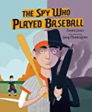 img - for The Spy Who Played Baseball book / textbook / text book