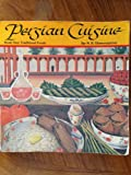 Persian Cuisine: Traditional Foods/Book 1