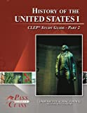 History of the United States 1 CLEP Test Study Guide - Pass Your Class - Part 2