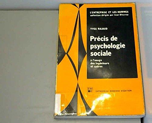 Précis de psychologie sociale à l'usage des ingénieurs et cadres Yves Rajaud 2704404798 Psychologie du travail
