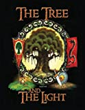 The Tree and the Light, J. R. Strange, 0988721406