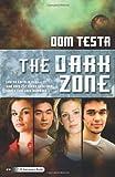 The Dark Zone: A Galahad Book