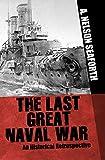 The Last Great Naval War