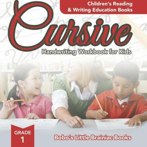 Cursive Handwriting Workbook for Kids Grade 1 : Children's Reading & Writing Education Books ebook