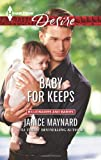 Baby for Keeps, Janice Maynard, 0373733208