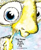The Nose That Didn't Fit, Andi Green, 0979286018