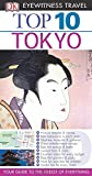 img - for Top 10 Tokyo (Eyewitness Top 10 Travel Guide) book / textbook / text book