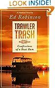 #10: Trawler Trash: Confessions of a Boat Bum